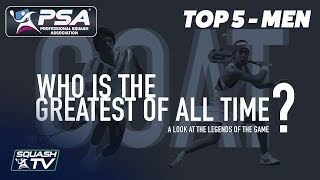 Squash: Who Is The Greatest of All Time? - Top 5 Men