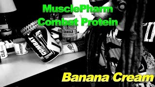 MusclePharm Combat Protein - Banana Cream Review