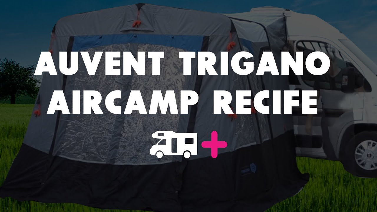 auvent trigano aircamp recife pour camping cars et fourgons youtube. Black Bedroom Furniture Sets. Home Design Ideas