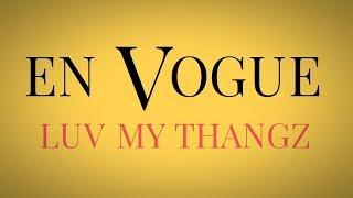 "En Vogue   NEW MUSIC   ""Luv My Thangz""   Electric Café   R&B Music"