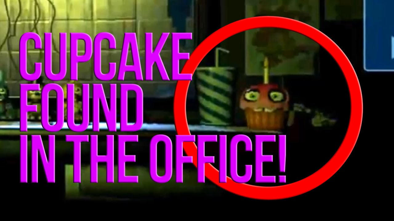 CUPCAKE FOUND IN THE OFFICE! | Five Nights At Freddy's 3 Easter ...