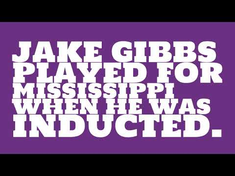 Who did Jake Gibbs play for?
