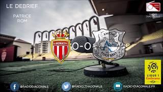 Le Débrief - Ligue 1 - J35 Monaco/Amiens (0-0)