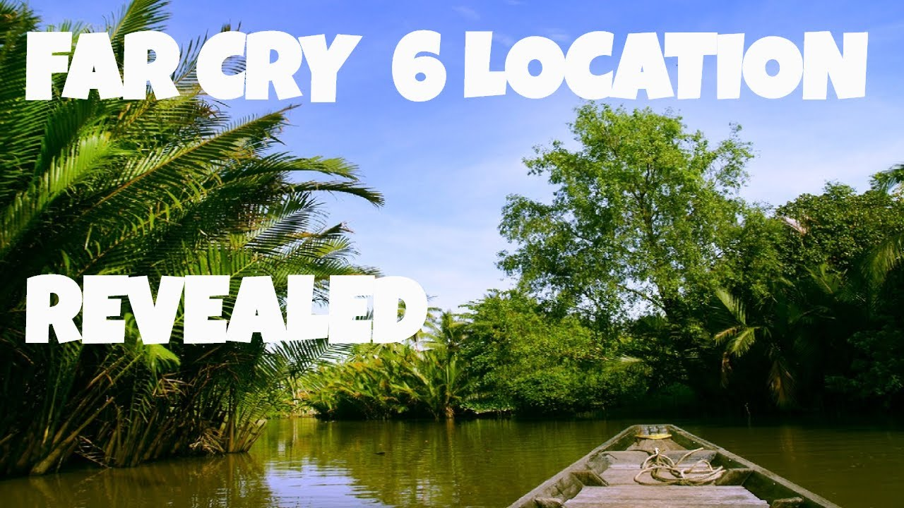 Far Cry 6 Location Revealed By Ubisoft Youtube