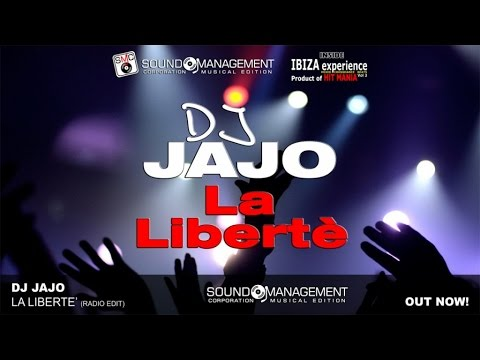 Dj Jajo - La Libertè (HIT MANIA 2015 - IBIZA EXPERIENCE 3)