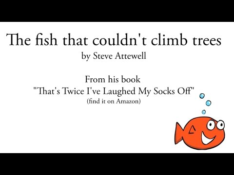"Poems for children: ""The fish that couldn't climb trees"" - funny kids poetry"