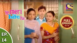 Ep 14 - Will Pooja And Mandy Get Scholarship? - Ye Meri Life Hai - Full Episode