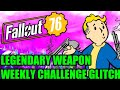 Fallout 76: Legendary weapons glitch! (After patch)