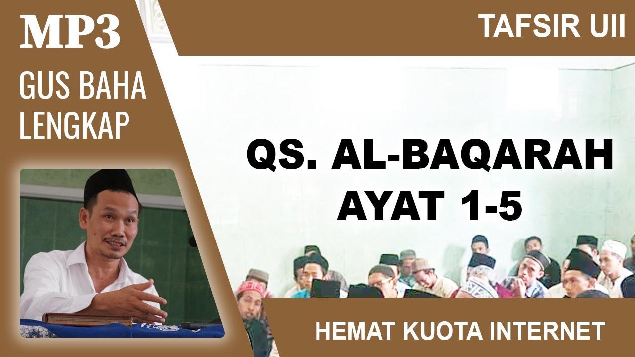 MP3 Gus Baha Terbaru # Tafsir UII # Al-Baqarah 1 5