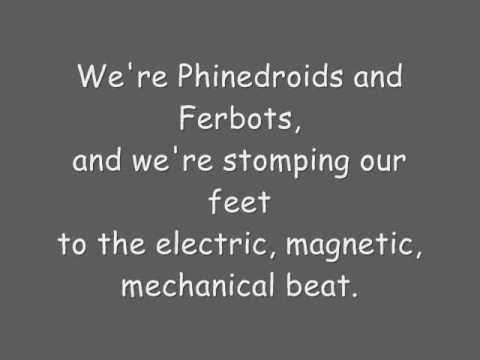 Phineas And Ferb  Phinedroids And Ferbots Lyrics extended + HQ