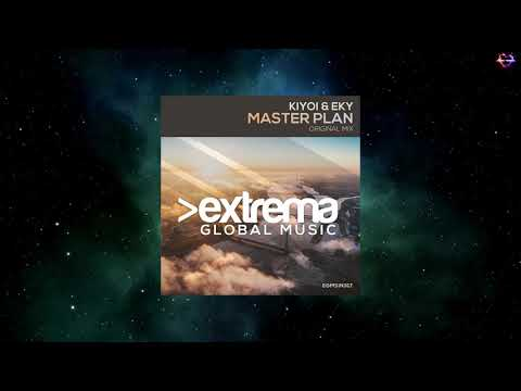 Kiyoi & Eky – Master Plan (Extended Mix) [EXTREMA GLOBAL MUSIC]