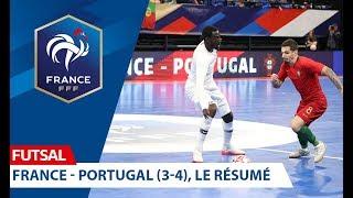 Futsal France Portugal 3 4 le résumé I FFF 2019 2020