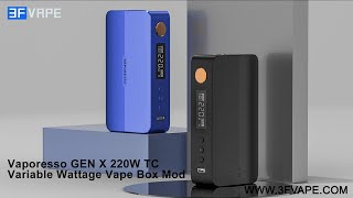 Vaporesso GEN X 220W B๐x Mod