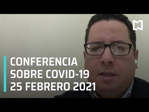 Conferencia  Covid-19 en México - 25 de febrero de 2021