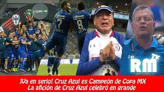 LO QUE NO VISTE DE LA FINAL DE COPA MX 2018 ¡CRUZ AZUL CAMPEÓN! 🏆🔥🏆