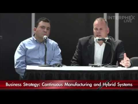 Business Strategy: Continuous Manufacturing and Hybrid Systems