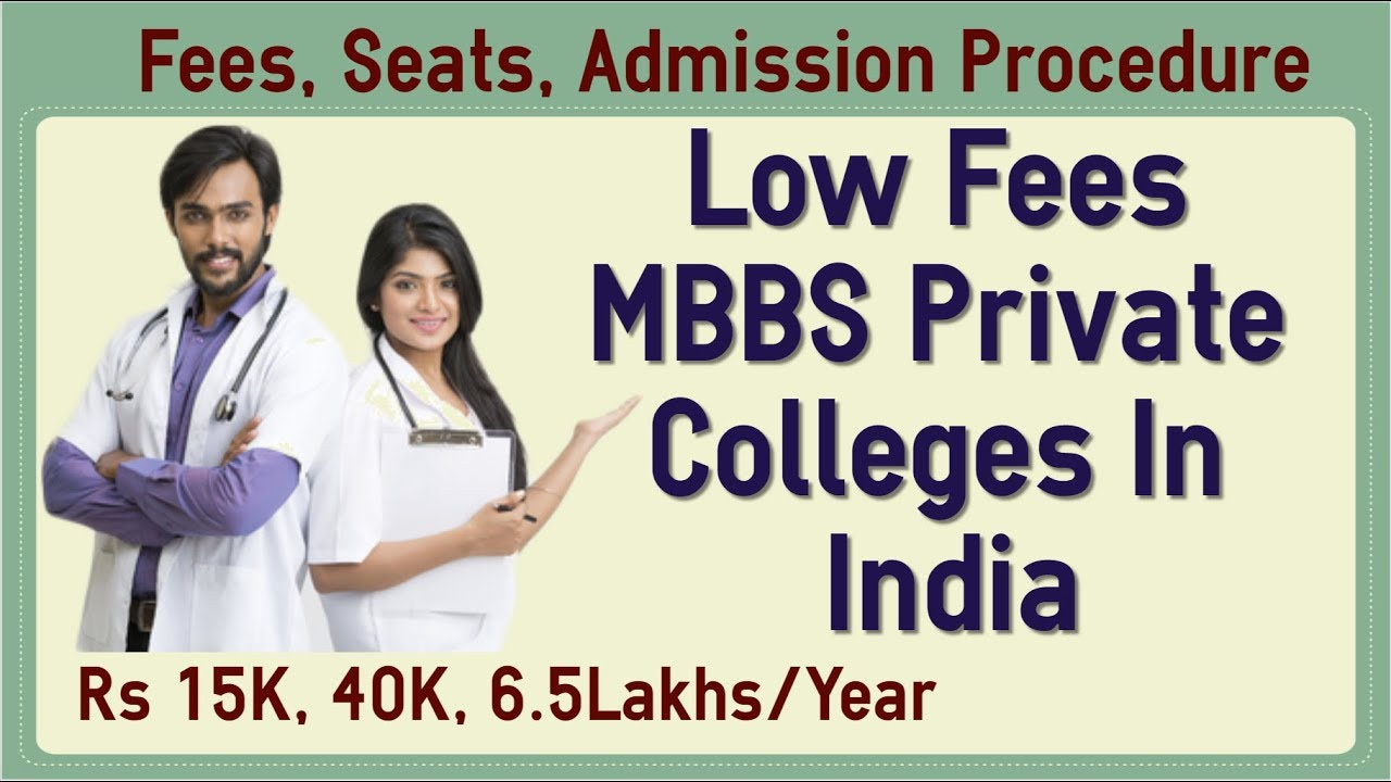 Low Fees MBBS Private Colleges In India - Fees, Total Seats, Admission  Procedure