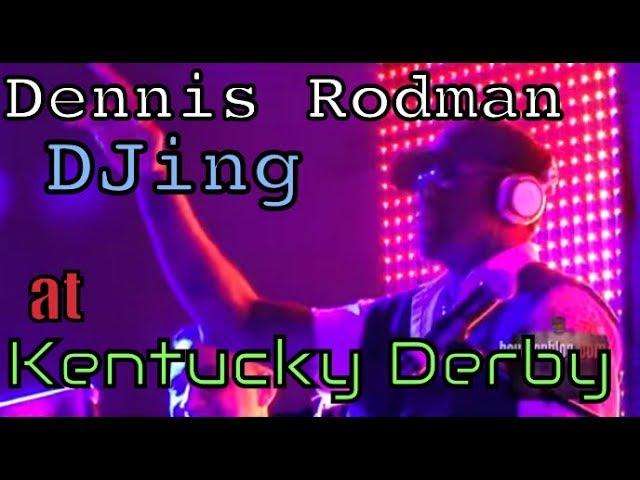 Dennis Rodman Live DJ w- Russian Standard Vodka, Kentucky Derby