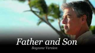 Father and Son - Boyzone (with lyrics)