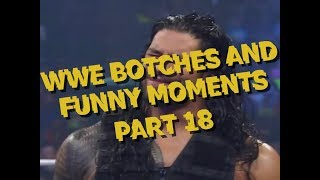 WWE Botches And Funny Moments Part 18