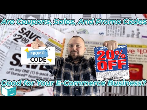 Are Sales, Coupons, And Promo Codes Good For Your eCommerce Business?