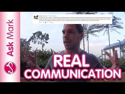 What Does 'Good Communication' In A Relationship Look Like?   Ask Mark #70