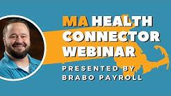 MA Health Connector Webinar - Presented by Brabo Payroll