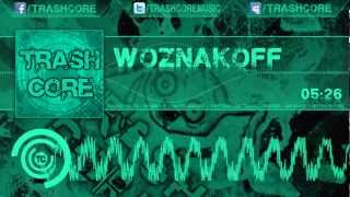 [Hardstyle] Trashcore - Woznakoff (Free Track + Download)
