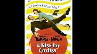 Video A Kiss For Corliss 1949 Full Movie download MP3, 3GP, MP4, WEBM, AVI, FLV April 2018