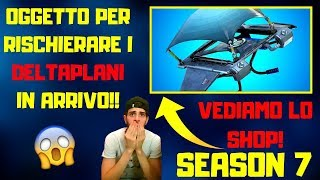 FORTNITE LIVE ITA - SHOP 15 JANUARY SEASON 7 - INCREDIBILE new PATCH 7.20 DISPONIBILE!!