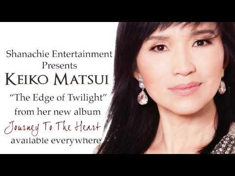 Keiko Matsui  The Edge of Twilight