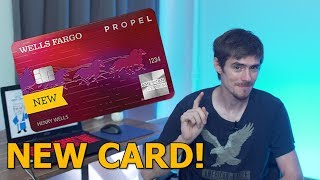 The NEW Wells Fargo Propel Card - 30k SIGN UP BONUS!