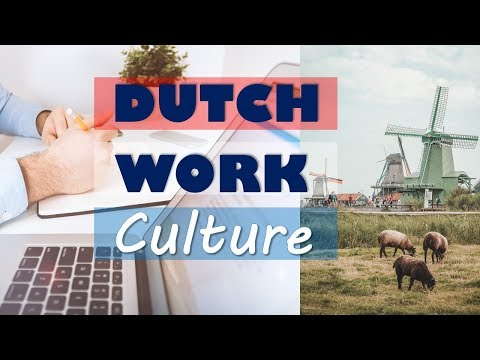 What it's like to work in the Netherlands