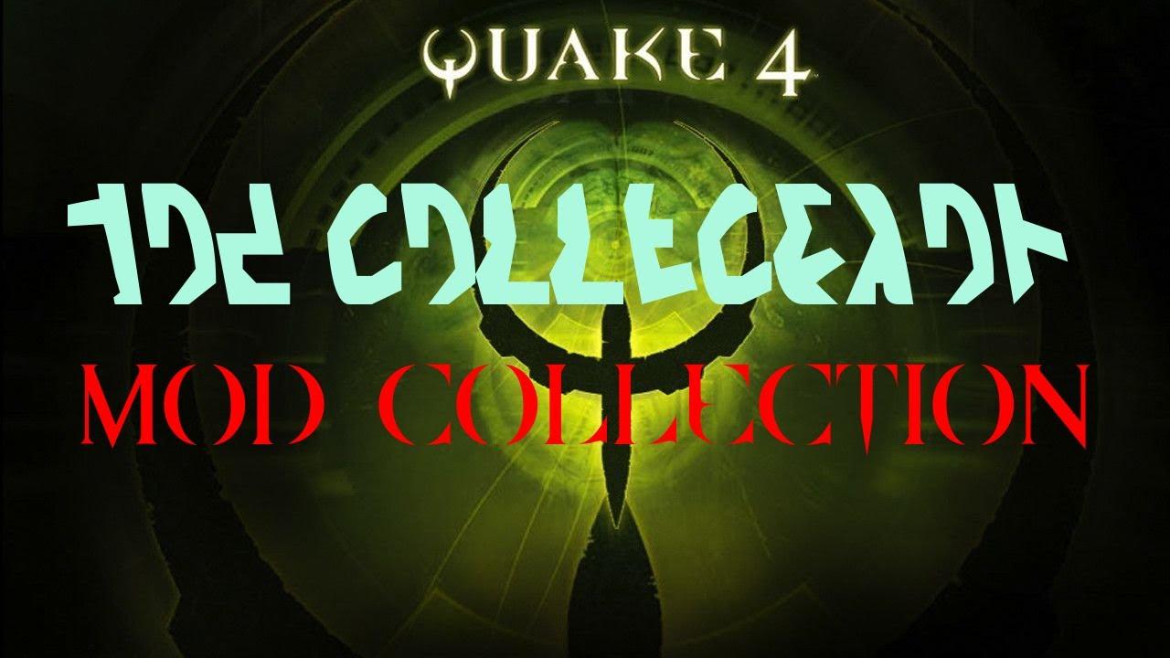 Quake 4 Mod Collection