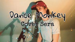 Download Lagu Dance Monkey - Cover Sera (Lyrics) mp3