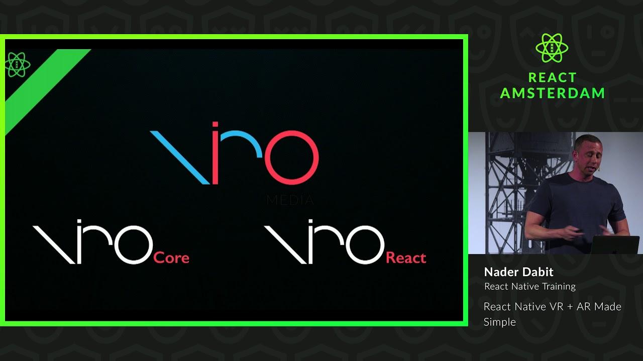 React Native VR + AR Made Simple – Nader Dabit