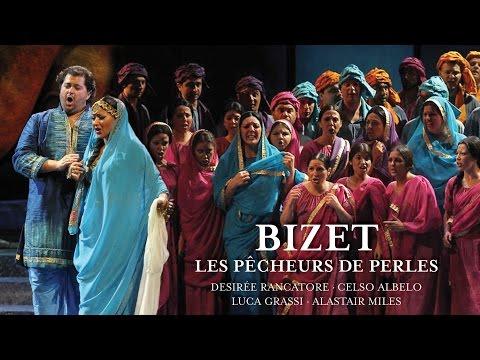 Bizet: Les Pécheurs de Perles (Full Album)