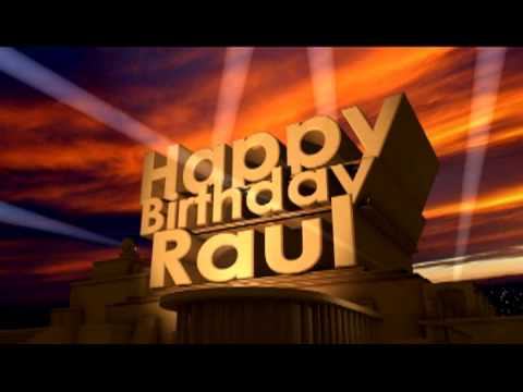 Happy Birthday Raul Youtube