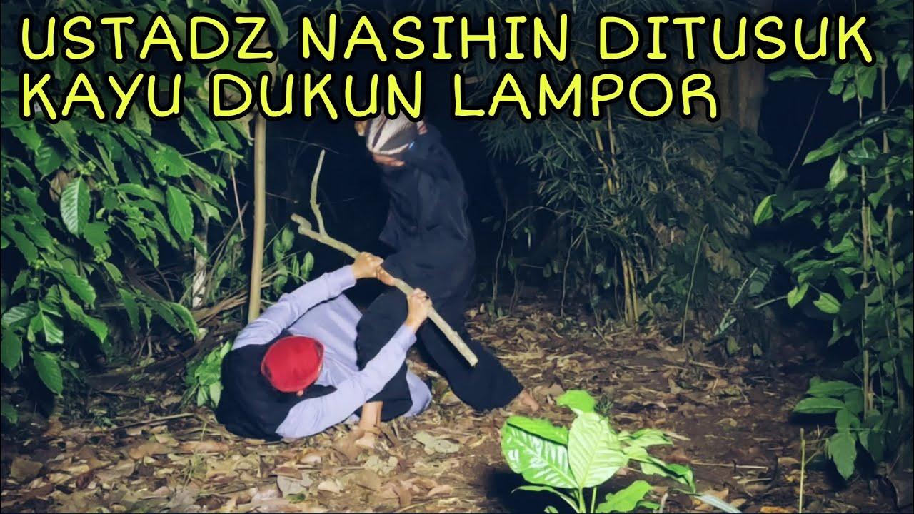 Download USTADZ NASIHIN DITUSUK KAYU DUKUN LAMPOR