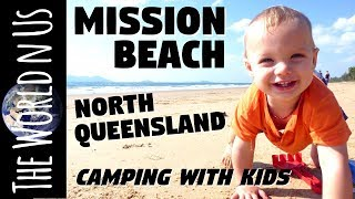 Mission Beach Queensland | We're camping with kids