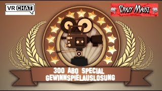 """Gewinnspiel Auslosung vom 300 ABO Special Video """""""" Crazy Mausi """""""" """"""""VRChat"""""""""""