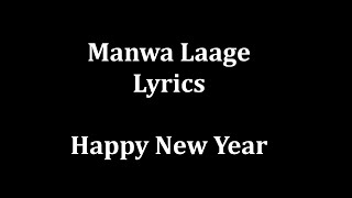 Gambar cover Manwa Laage Lyrics |Arijit Singh & Shreya Ghoshal|