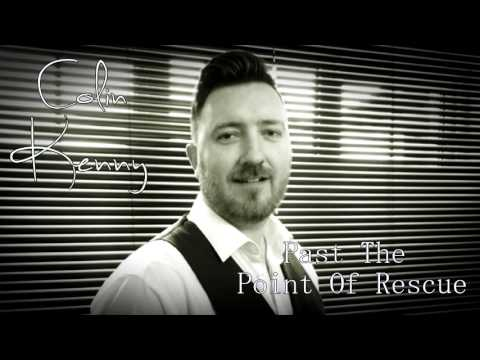 Past The Point Of Rescue - Hal Ketchum Cover by Colin Kenny