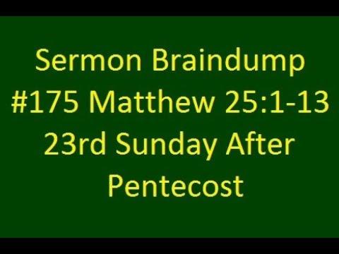 Download Sermn Braindump #175 Matthew 25:1-13