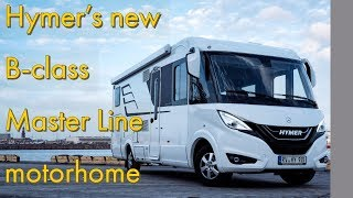 The new Hymer B Class Master Line motorhome
