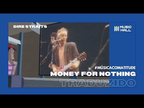 Dire Straits - Money For Nothing [Clipe Oficial] (Legendado/Tradução)