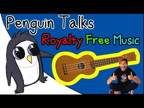 Penguin Talks: Royalty Free Music
