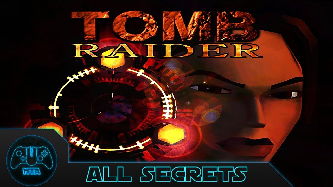Tomb Raider Secrets