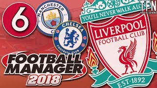 #FM18 Football Manager 2018 / Liverpool / Episode 6: Away Days (vs Man City & Chelsea)