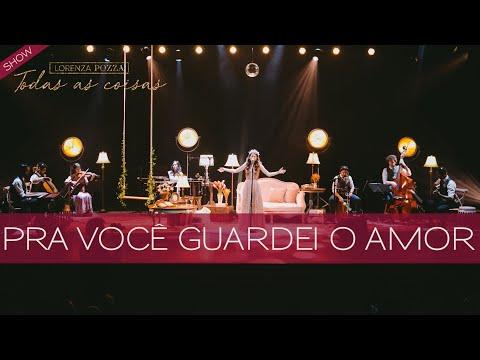 Pra você guardei o amor (Nando Reis) + De janeiro a janeiro (Roberta Campos)Lorenza Pozza AO VIVO